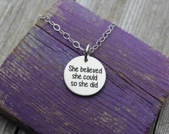 She believed she could so she did sterling silver charm necklace (5/8')