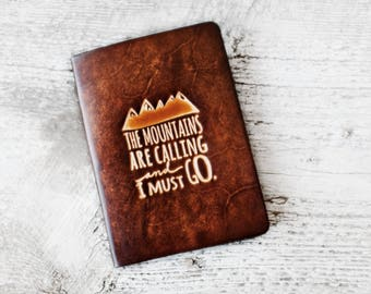 Personalized Leather Passport Cover, The Mountains Are Calling And I Must Go Passport Holder, John Muir Quote, Travel Gift, Travel Quote