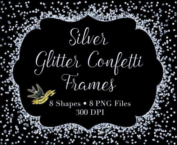 Silver Glitter Confetti Frames - Digital Instant Download - 8 ...
