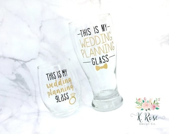 This Is My Wedding Planning Glass, Engagement Gift, Wedding Planning Glass, Bride To Be Gift, Engagement Wine Glass, Engagement Gift Set