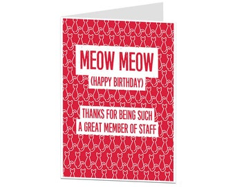 Funny Birthday Card. Cat Card. Birthday Card From Cat. Card For Cat Lovers. Rude Cat Card. Funny Cats. Great Member Of Staff