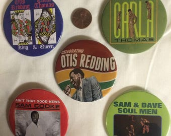 Large Soul music buttons/pins: Otis  Redding, Carla Thomas, Sam Cooke, Sam and Dave