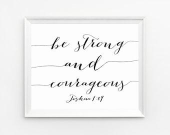 Bible Verse Art, Scripture Art, Be Strong and Courageous Printable, Joshua 1 9, Bible Verse Print, Christian nursery decor