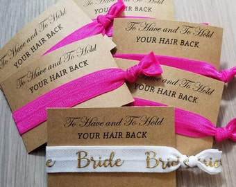 Bachelorette Hair Tie Bridal Set | To Have and To Hold Your Hair Back | Bachelorette Party Favors | Bridesmaid Porposal | Hair Tie Favor