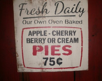 Wood Sign  /  pie sign / hanging sign / homemade pie sign
