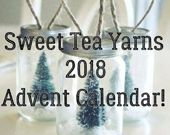 Sweet Tea Yarns 2018 Avent Calendar!