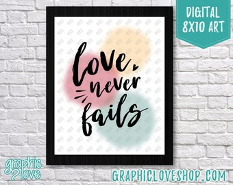 Printable 8x10 Love Never Fails, Bible Verse 1 Corinthians 13 Digital Art Print | High Resolution JPG File, Instant Download, Ready to Print