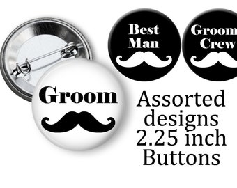 Bachelor Party Favors Mustache Team Groom 2.25 inch pinback Buttons Pins Badges Grooms party Crew Stag Party