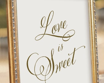 Love is Sweet Sign - Instant download - Printable Wedding Reception Sign