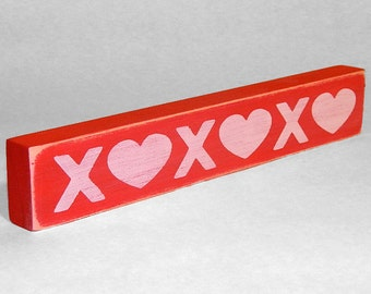 X O X O X O Shelf Sitter Sign - Valentine's Day - 12 Different Color Combinations
