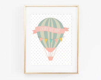Enjoy the Ride Nursery Wall Art Instant Download, Hot Air Balloon Girl Coral & Mint Baby Shower Gift Bedroom Decor Inspirational Quote Print