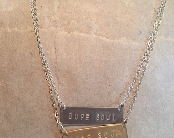 Dope Soul handmade brass or silver plated bar necklace
