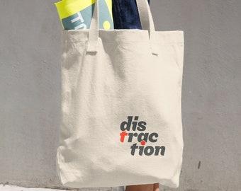 DISTRACTION Cotton Tote Bag