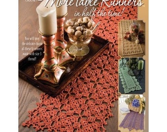 Crochet Patterns,Crochet Book,More Table Runners in half the Time,Annie's Attic Crochet Patterns,Crocheted Table Runners,Filet Crochet