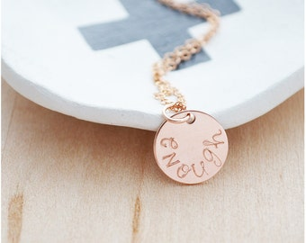 Rose Gold Enough Necklace - Wanderlust Personalized Gift for Women - Rose Gold Inspirational Jewelry - Hand Stamped I Am Enough Necklace