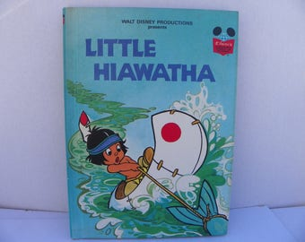 Little Hiawatha - Disney's Wonderful World Of Reading Hardcover Book - First American Edition , 1978 Disney Book , Children's Story Book