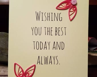 Best Wishes cards with your choice of decorations.