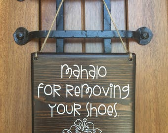 Please remove Shoes Sign |  Remove Shoes Sign | No Shoes Door Signs | 7x8 | Mahalo sign| Front Door | Remove Shoes Door Sign | welcome sign