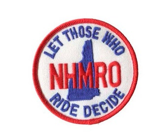 Motorcycle Patch, NHMRO Patch, Let Those Who Ride Decide Patch, Embroidered Patch, New Hampshire Patch