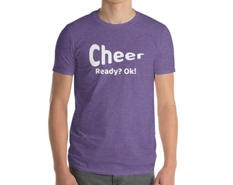 Cheer Ready? Ok! T Shirt Cheerleading Practice Coach Gift Shirt Graphic Tee For Cheerleader Unisex Womens and Men