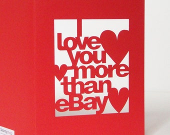Papercut Valentines Day Card - I Love You More Than eBay - Purple