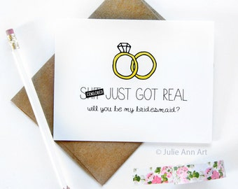 Bridesmaid Card - Will You Be My Bridesmaid - Sh-t Just Got Real - Mature