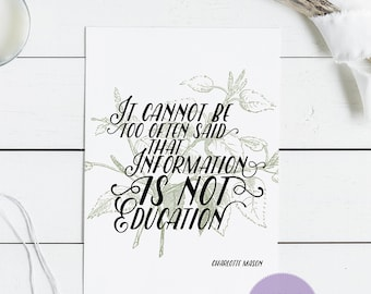 """Charlotte Mason """"It cannot be too often said..."""" Quote with Birch Background Print (PDF VERSION)"""