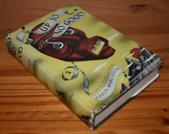 Up To No Good By Aaron Michael Stein, Crime Club Mystery Fiction, First Edition 1941, Decorative Tiki Head Dust Jacket