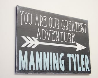 You Are Our Greatest Adventure Wood Sign Boys Nursery Sign Navy Tribal Nursery Personalized Sign Baby Shower Gift Distressed Wood Vintage