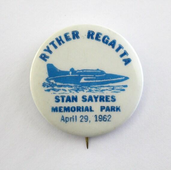 1962 Vintage Ryther Regatta at Stan Sayres Memorial Park April 29, 1962 Pin Boat Hydroplane Race Souvenir