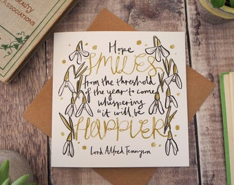 Literary Quote New Year Card - Happy New Year Card - Alfred Tennyson Quote - Snowdrops - Birthday Card - Greetings Card - Blank Card