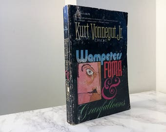 Wampeters, Foma and Granfalloons (Opinions)  by Kurt Vonnegut (Vintage Paperback)