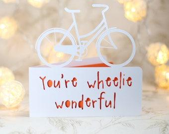 You're wheelie wonderful.  bike birthday,  bicycle birthday, bike adventure card, cyclist card, cyclist birthday, card for cyclist