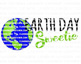 earth day svg, earth svg, earthday sweetie svg, earthday svg, earth day svg files, svg earthday, planet svg, svg planet