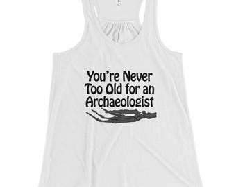 You're Never Too Old...Women's Flowy Racerback Tank