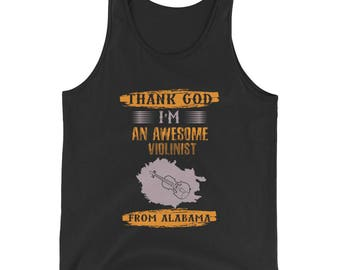 Thank God I'm an Awesome Violinist From Alabama Tank Top - Funny Violin Player Gift