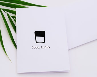 Good Luck Greeting Card (Glass half full/empty. Optimism)