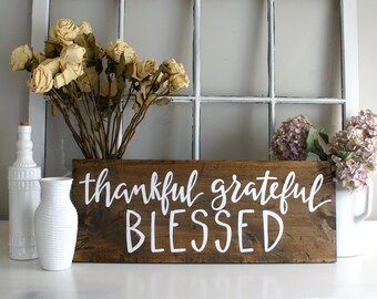Thankful Grateful Blessed Rustic Wooden Sign  |  Hand Lettered  |  Thanksgiving Sign  |  Gift Idea  |  Farmhouse Style