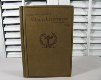 SALE 1897 Moser and Heiden's Kopnickerstrasse VERY RARE German  Book Hardcover Brown Theatre Play Humor Textbook