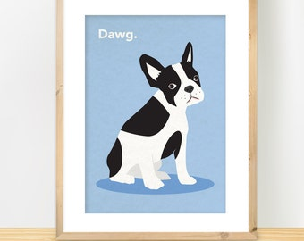 French Bulldog Print, 'DAWG', Dog Art, Frenchie Wall Decor, Puppy Dog Poster, Modern Illustration, Minimalist, French Bulldog Gift, A3 Print
