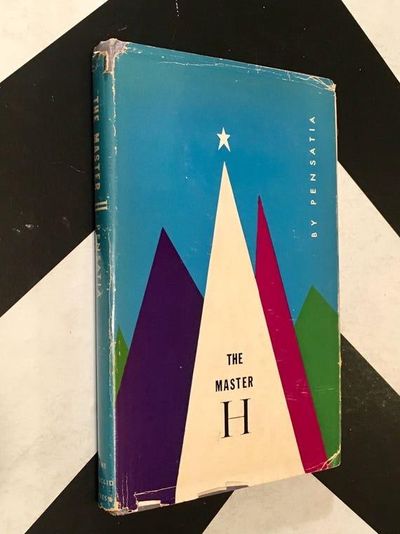 The Master H by Pensatia vintage rare esoteric rosicrucian occult book (Hardcover, 1961)