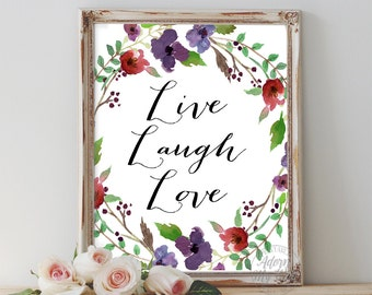 Live Laugh Love, Inspirational Print, Inspirational Quote, Love Quote, Printable Wall Art, Instant Download, Printable Quotes, Quote Art