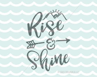 Rise and Shine SVG Vector File. Cute for many uses! Cricut Explore and more. Rise And Shine Early Riser Morning Person Sun Diamond Grind SVG