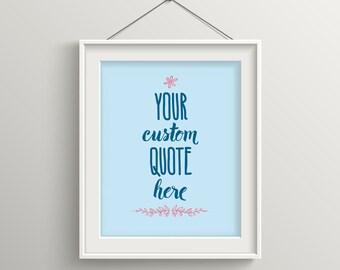 Custom Quote Print, Custom Quote Art, Personalized Wedding Gift, Custom Art, Custom Nursery Art, Typography Art, Quote, by DesignAndDandyCo
