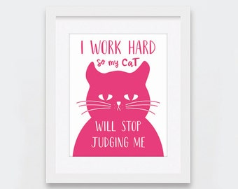 Stop Judging Cat Printable Art, Funny Cat Art for Cat Lovers, Don't Judge Pink and White Cat Print, Raspberry Pink Art, Instant Download