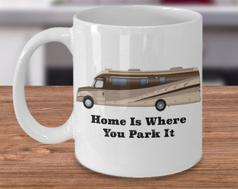 RV Mug Home is Where You Park It Retro RV Coffee Cup Happy Camper Mug Retirement Gift Couples Gift I Love RV's
