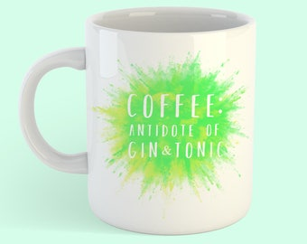 Coffee Antidote Of Gin And Tonic Mug