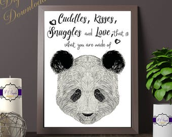 Panda Print - A4 Panda Quote Print - Cuddles, Kisses, Snuggles & Love, That Is What You Are Made Of Panda Quote - Digital Download