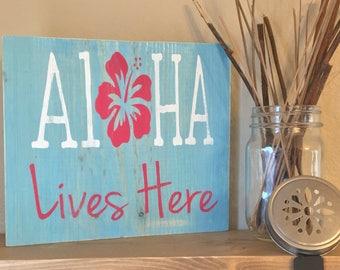 Aloha Lives Here