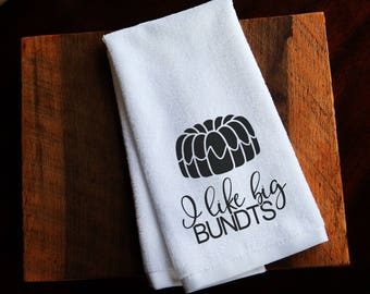 Kitchen towels, funny kitchen towels, I like big bundts,gifts, hostess gifts, teacher gifts, hand towels, dish towels